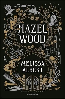 Hazel Wood MELISSA ALBERT 9788711690154