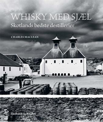 Whisky med sjæl Charles MacLean 9788711540244