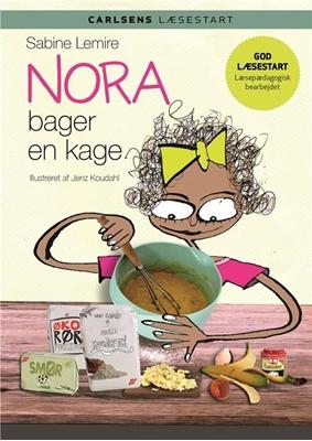 Carlsens Læsestart - Nora bager en kage Sabine Lemire 9788711693131