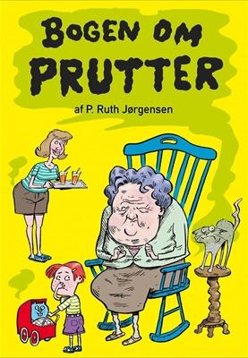 Bogen om - Prutter P. RUTH JØRGENSEN 9788711694237