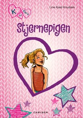 K for Klara 10: Stjernepigen Line Kyed Knudsen 9788711510254