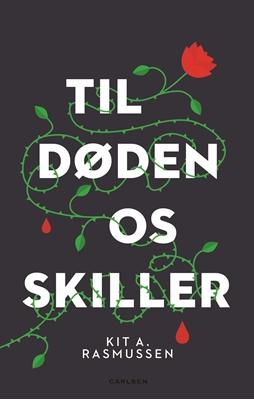 Til døden os skiller Kit A. Rasmussen 9788711541241