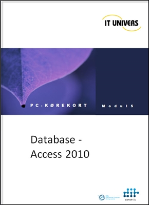 Database Access 2010 IT Univers, Charlotte Cederstrøm 9788791642753