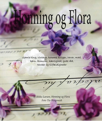 Honning og Flora Rikke Larsen 9788799418800