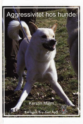 Agressivitet hos hunde Kerstin Malm 9788790828493