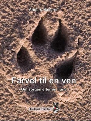 Farvel til en ven Anders Hallgren 9788790828592
