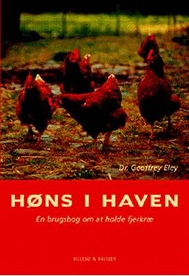 Høns i haven Geoffrey Eley 9788778421333