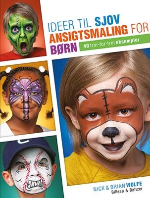 Ideer til sjov ansigtsmaling for børn Brian, Nick Wolfe 9788778423818