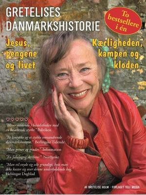GRETELISES DANMARKSHISTORIE Gretelise Holm 9788799543038