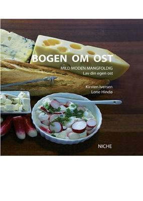 Bogen om ost Lone Hindø, Kirsten Iversen 9788799293643