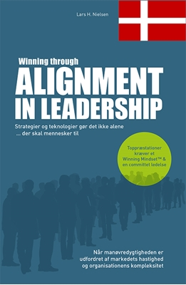 Winning through Alignment in Leadership (Dansk version) Lars H. Nielsen 9788799505470
