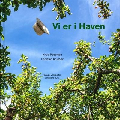 Vi er i Haven Chresten Kruchov, Knud Pedersen 9788797011409