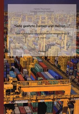 Sehr geehrte Damen und Herren... Dorthe Unnerup-Madsen, Henrik Thomasen 9788791477300