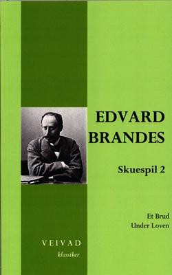 Edvard Brandes skuespil 2 Erik Bøegh 9788799495030