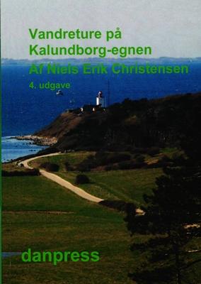 Vandreture på Kalundborg-egnen Niels erik Christensen 9788775599158