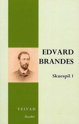 Edvard Brandes skuespil 1 Erik Bøegh 9788799495023