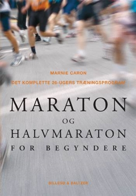 Maraton og halvmaraton for begyndere Marnie Caron 9788778421920