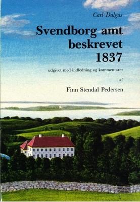 Svendborg amt beskrevet 1837 Carl Dalgas 9788789511047