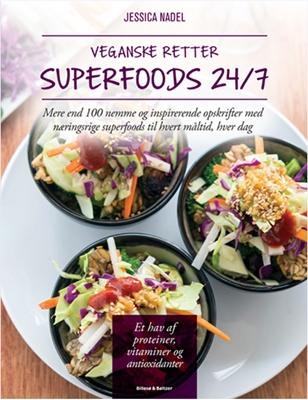 Veganske retter - Superfoods 24/7 Jessica Nadel 9788778424488