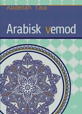 Arabisk vemod Abdellah Taïa 9788793185203