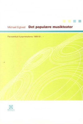 Det populære musikteater Michael Eigtved 9788779170599