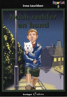 Noah redder en hund Irma Lauridsen 9788792813367