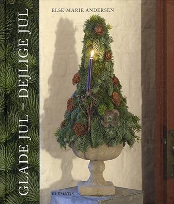 Glade jul - Dejlige jul Else-Marie Andersen 9788764105681