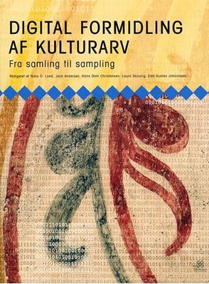 Digital formidling af kulturarv Niels D. Lund 9788779172661