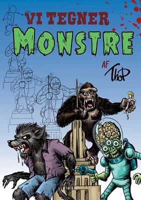 Vi tegner monstre Thomas Friis Pedersen 9788758826967