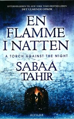 En flamme i natten Sabaa Tahir 9788771653250