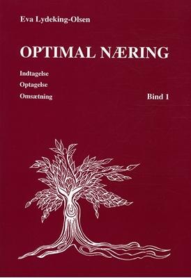 Optimal næring Indtagelse, optagelse, omsætning Eva Lydeking-Olsen 9788792041166