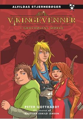 Vikingevenner 2: Gravhøjens mørke Peter Gotthardt 9788771652970