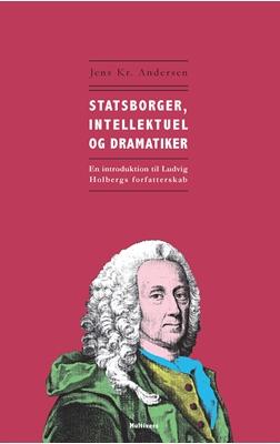 Statsborger, intellektuel og dramatiker Jens Kr. Andersen 9788779173934