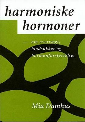 Harmoniske hormoner Mia Damhus 9788777281228