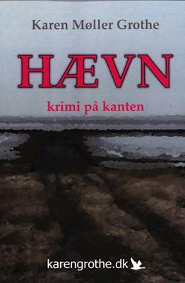Hævn Karen Møller Grothe 9788799967216