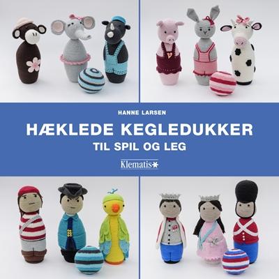 Hæklede kegledukker til spil og leg Hanne Larsen 9788771392890