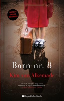Barn nr. 8 Kim van Alkemade 9788771911145