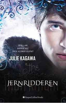 Jernridderen Julie Kagawa 9788771910902