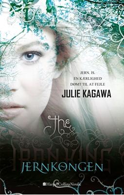 Jernkongen Julie Kagawa 9788771911886