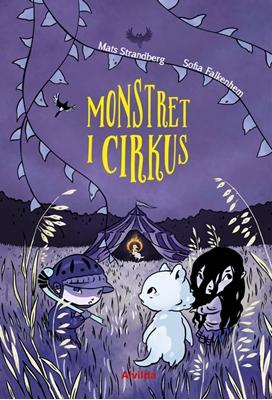 Monstret i cirkus Mats Strandberg 9788771656497