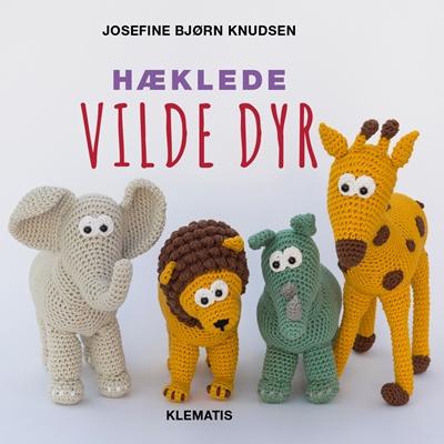 Hæklede vilde dyr Josefine Bjørn Knudsen 9788771392524