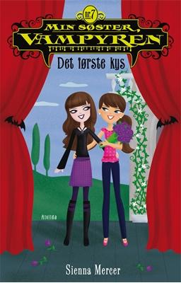 Min søster, vampyren 7: Det første kys Sienna Mercer 9788771051810