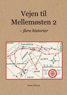 Vejen til mellemøsten 2 Frantz Schrum 9788799773428