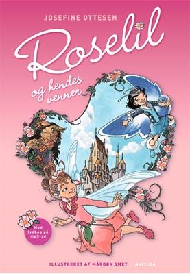 Roselil og hendes venner (1) - med cd Josefine Ottesen 9788771054132