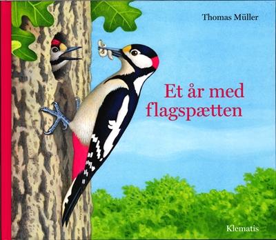 Et år med flagspætten Thomas Müller 9788771392968