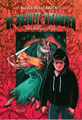 De skjulte dæmoner 3: Kongeligt blod Nicole Boyle Rødtnes 9788771652918
