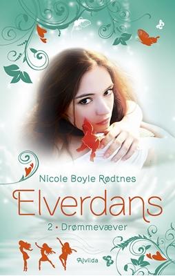 Elverdans 2: Drømmevæver Nicole Boyle Rødtnes 9788741500485