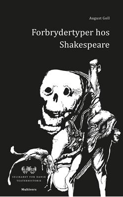 Forbrydertyper hos Shakespeare August Goll 9788779174412
