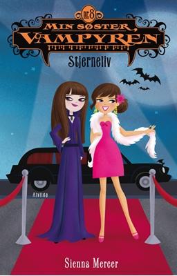 Min søster, vampyren 8: Stjerneliv Sienna Mercer 9788771051827