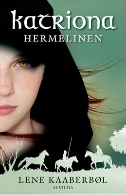Katriona 2: Hermelinen Lene Kaaberbøl 9788771653366